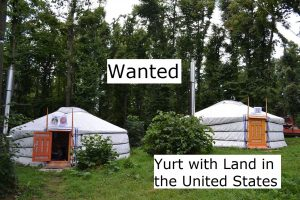 Yurt with Land Wanted